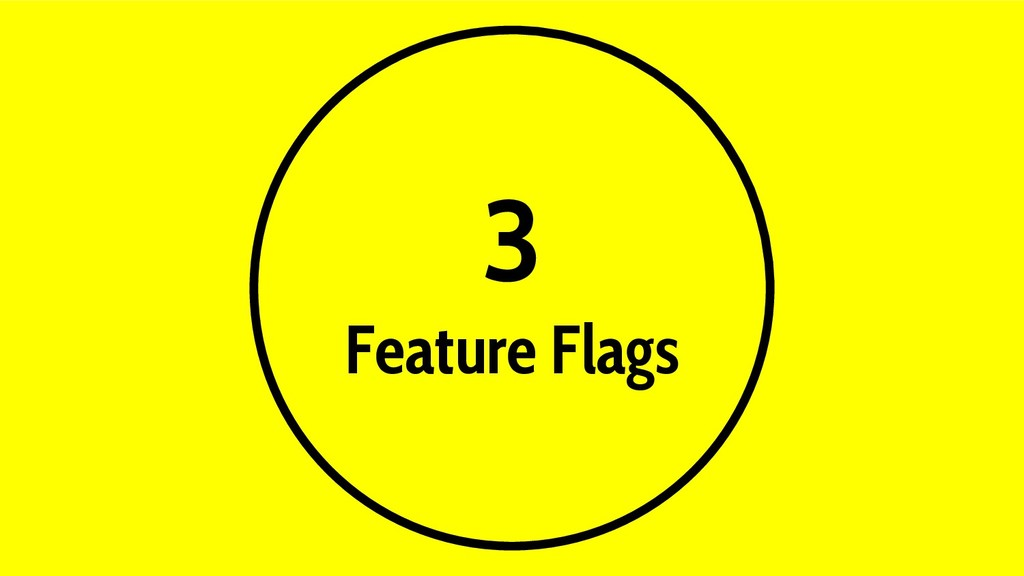 3 Feature Flags