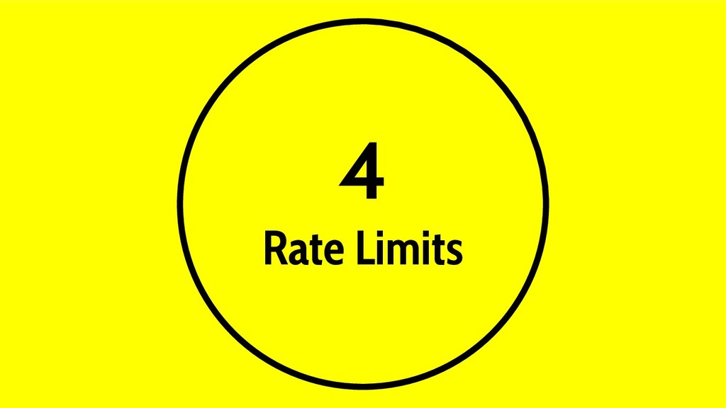 4 Rate Limits