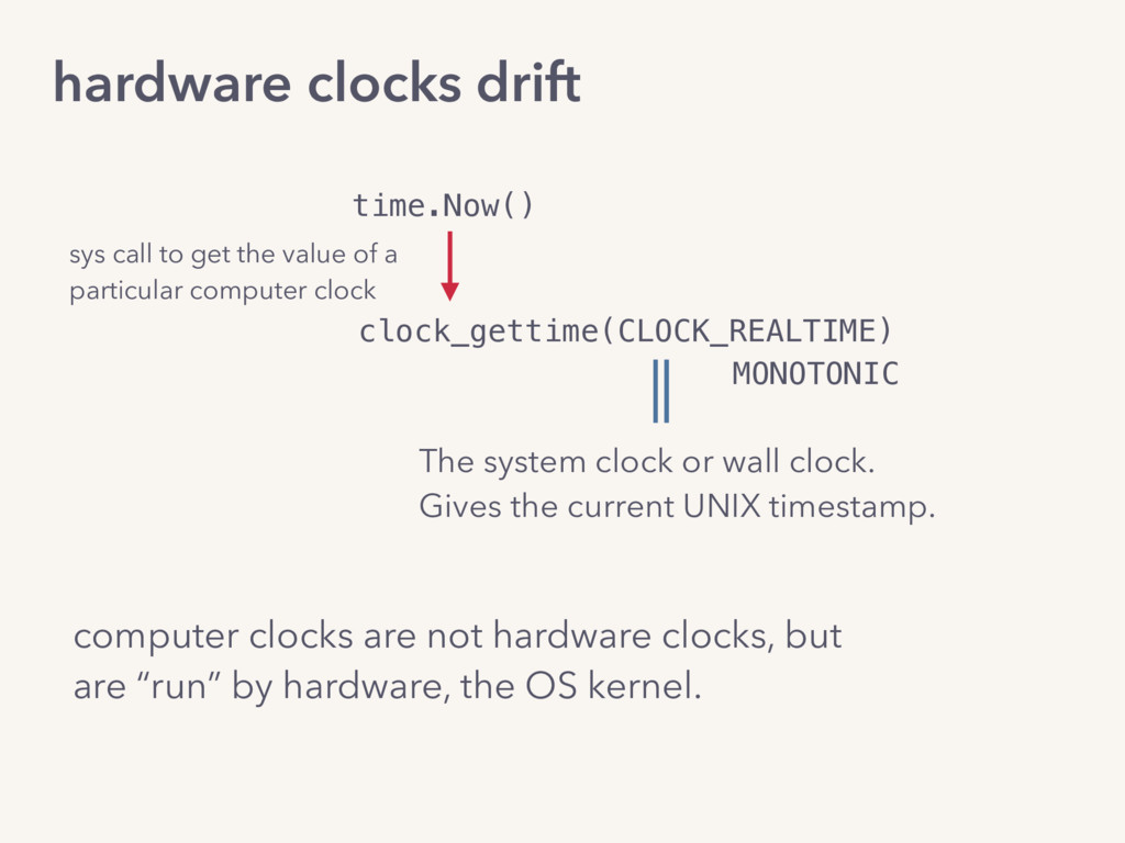 computer clocks are not hardware clocks, but ar...