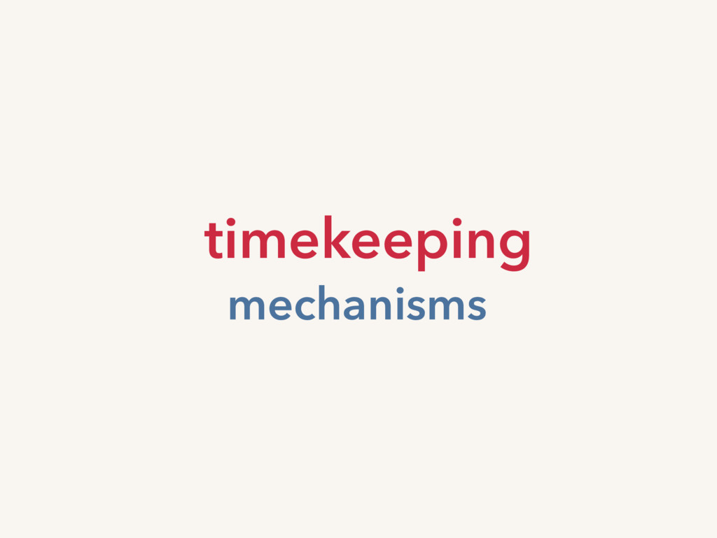 timekeeping mechanisms
