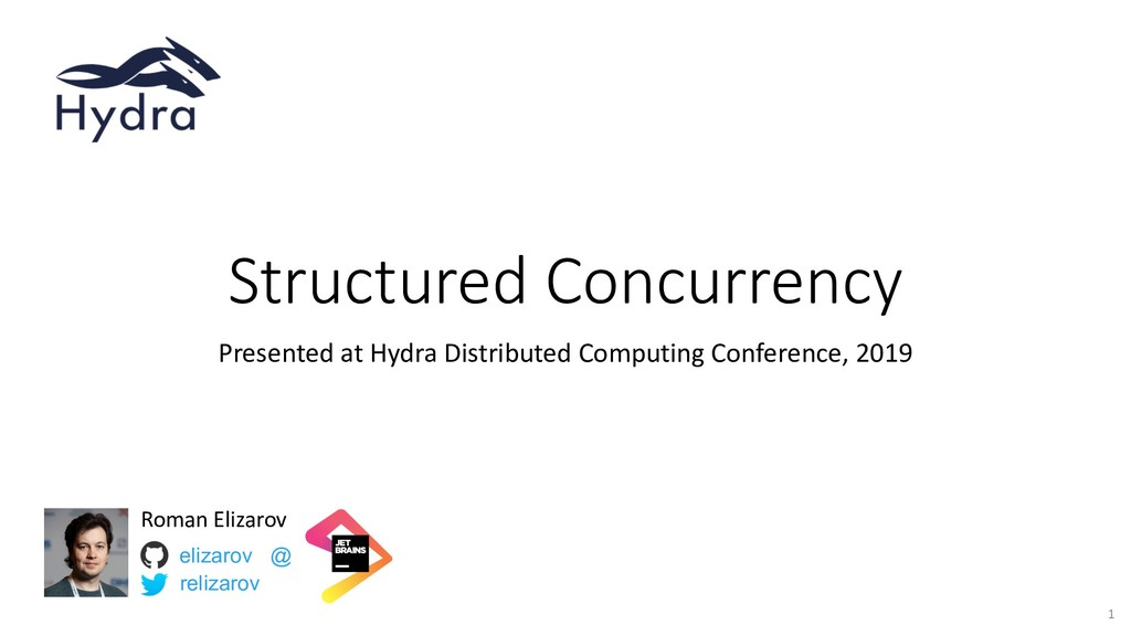 Structured Concurrency Presented at Hydra Distr...