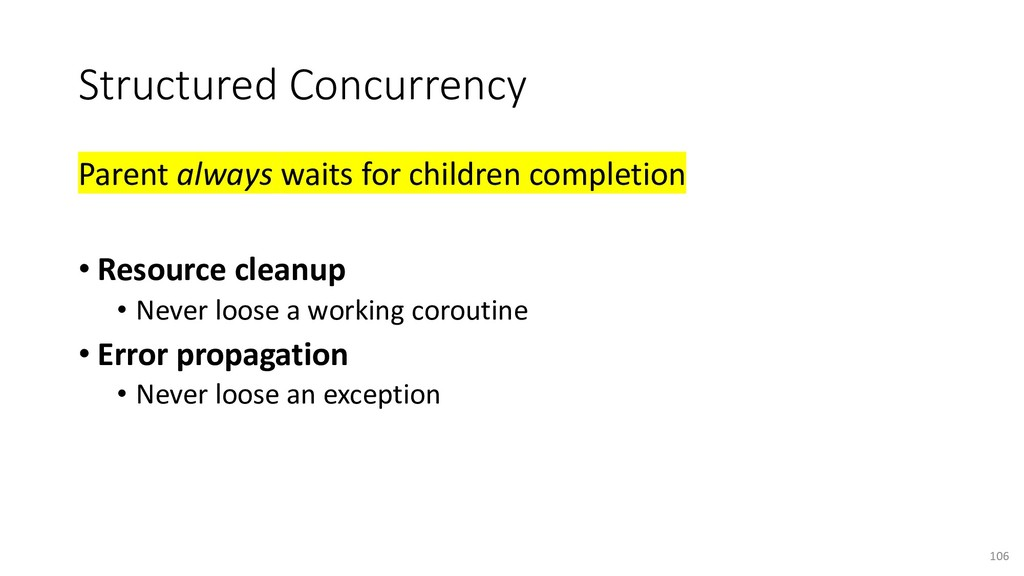 Structured Concurrency Parent always waits for ...