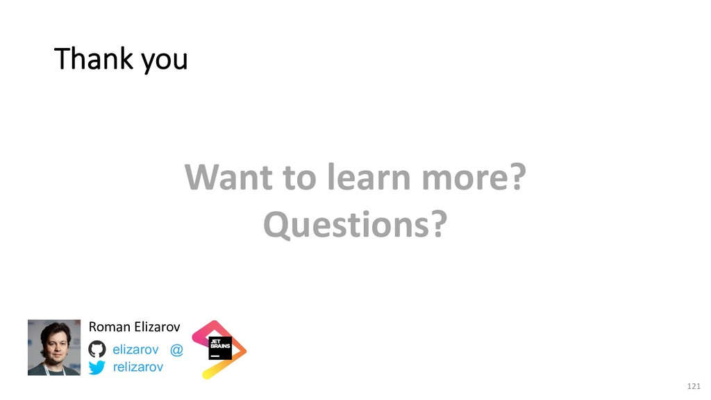Thank you Want to learn more? Questions? elizar...