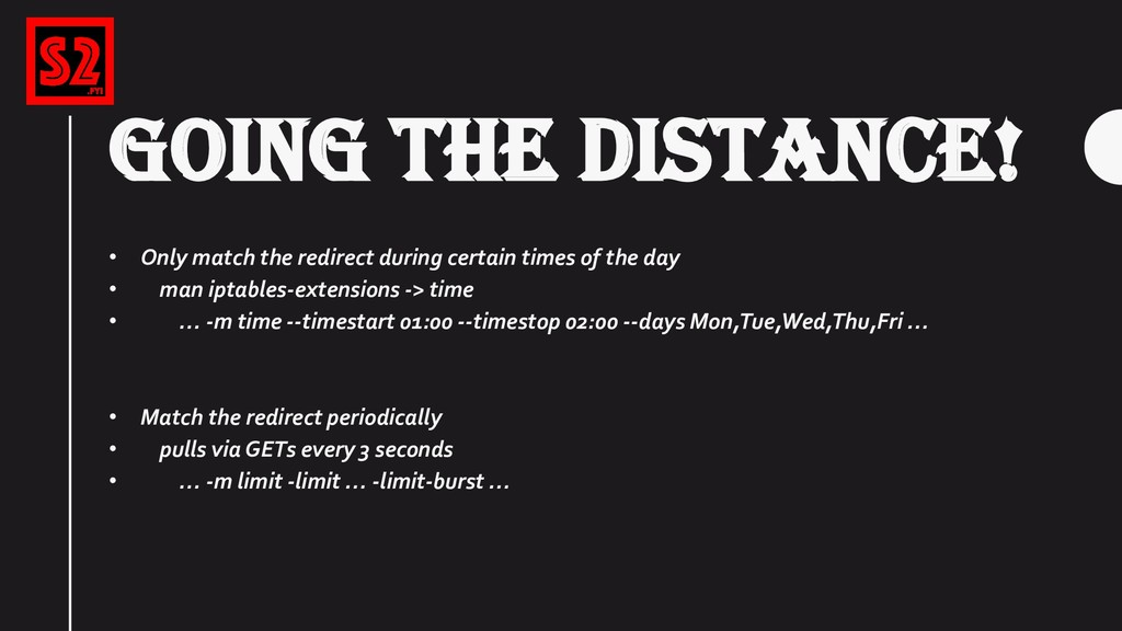 GOING THE DISTANCE! • Only match the redirect d...