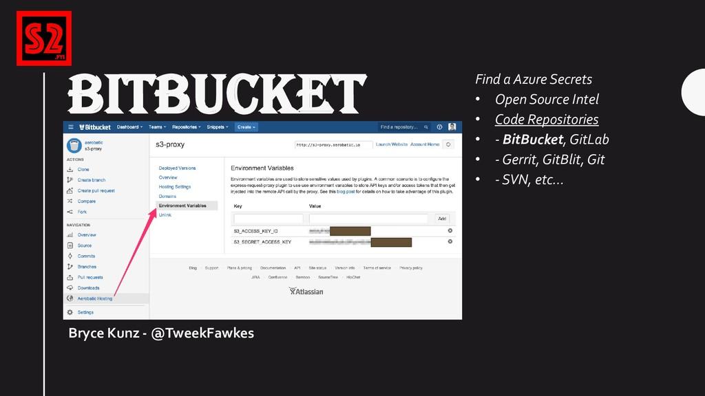 BITBUCKET Bryce Kunz - @TweekFawkes Find a Azur...
