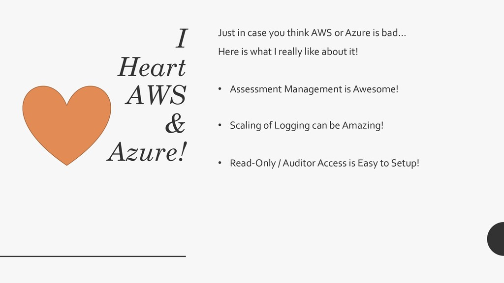I Heart AWS & Azure! Just in case you think AWS...