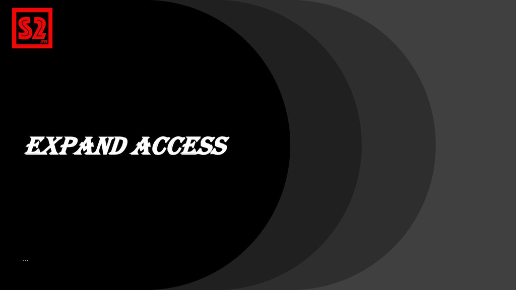 Expand Access …