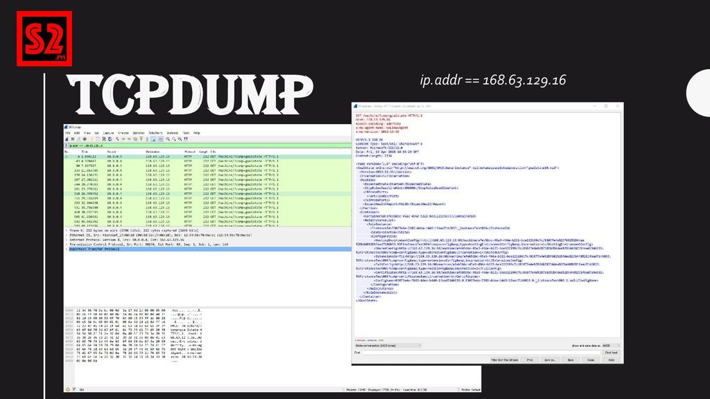 TCPDUMP ip.addr == 168.63.129.16