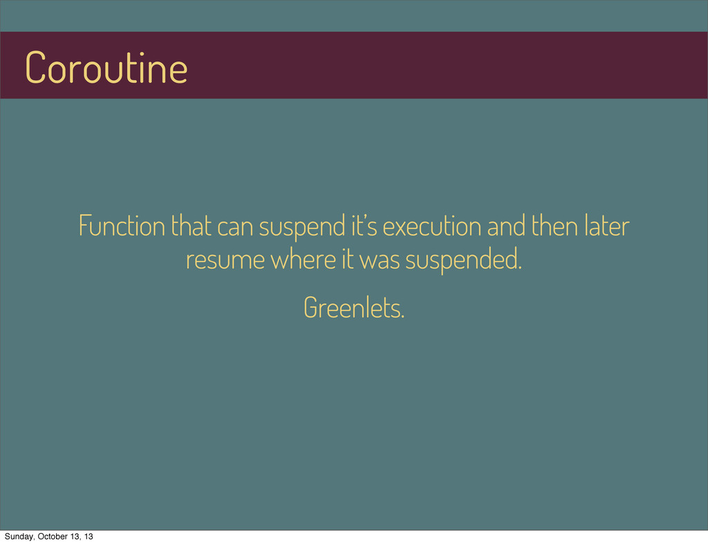 Function that can suspend it's execution and th...