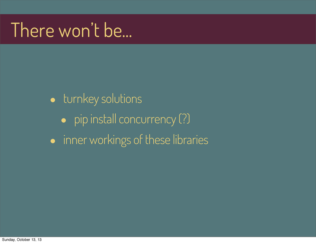 • turnkey solutions • pip install concurrency (...