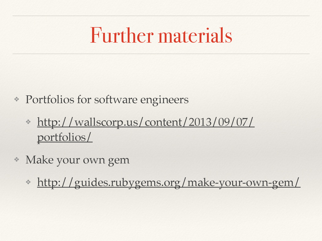 Further materials ❖ Portfolios for software eng...