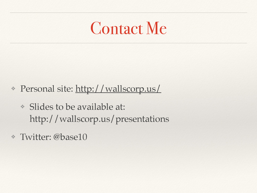 Contact Me ❖ Personal site: http://wallscorp.us...