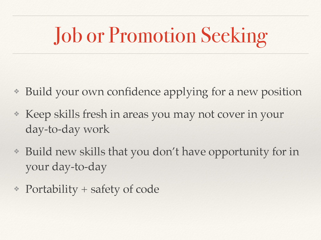 Job or Promotion Seeking ❖ Build your own confid...