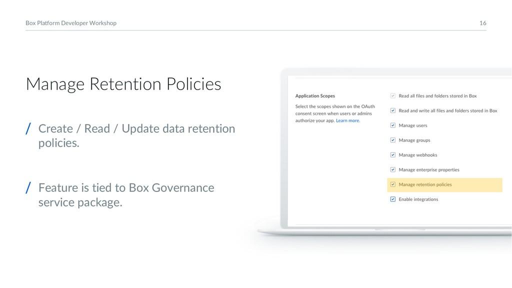 16 Box Platform Developer Workshop Manage Reten...