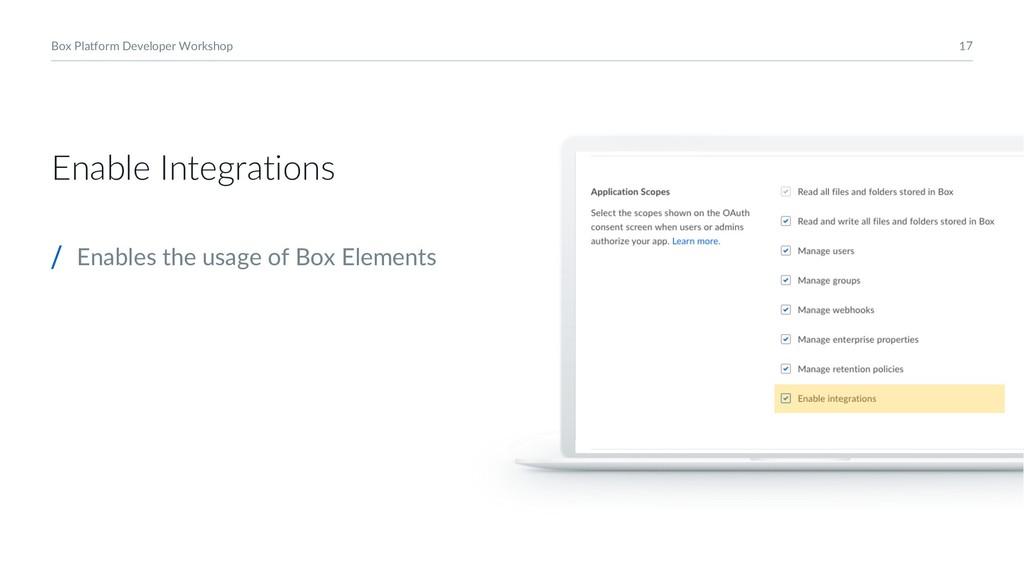 17 Box Platform Developer Workshop Enable Integ...