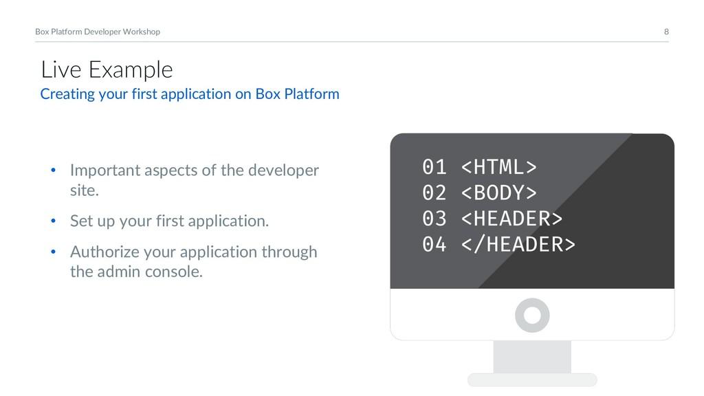 8 Box Platform Developer Workshop Live Example ...