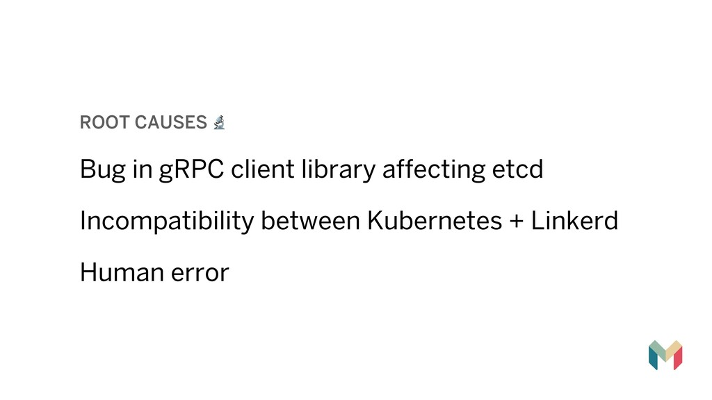 ROOT CAUSES ! Bug in gRPC client library affect...