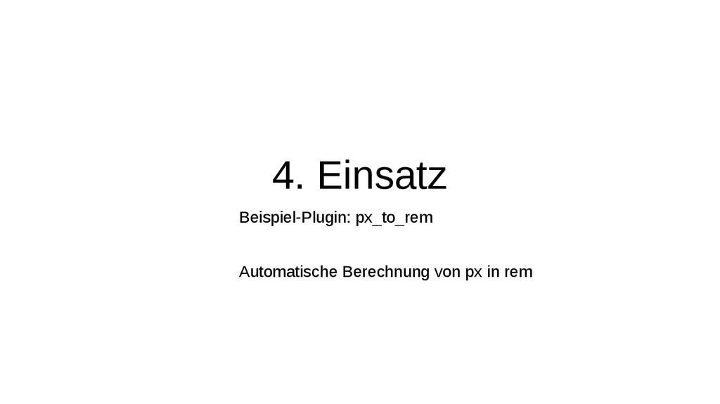 4. Einsatz Beispiel-Plugin: px_to_rem Automatis...