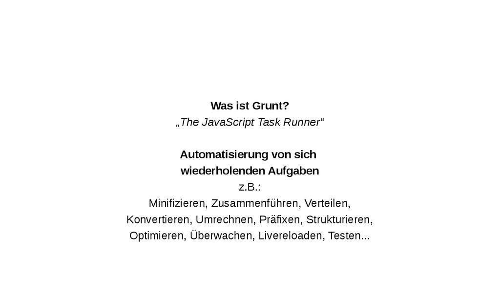 "Was ist Grunt? ""The JavaScript Task Runner"" Aut..."