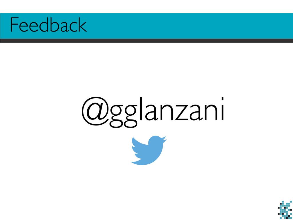 Feedback @gglanzani