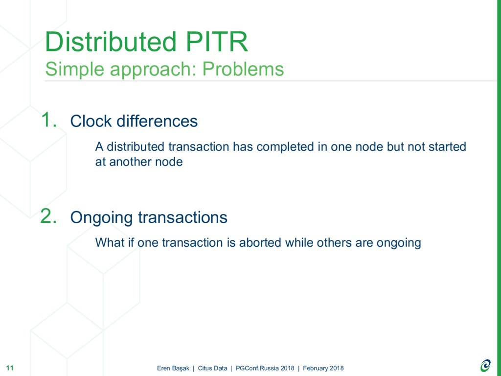 1. Clock differences A distributed transaction ...