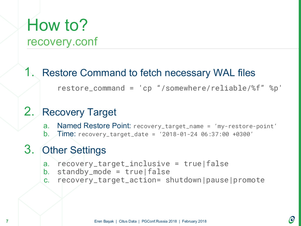 1. Restore Command to fetch necessary WAL files...