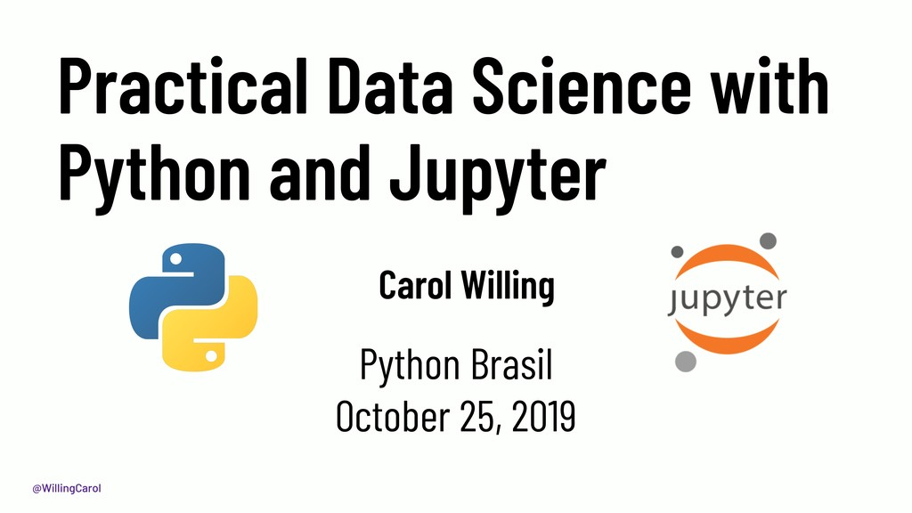 @WillingCarol Practical Data Science with Pytho...