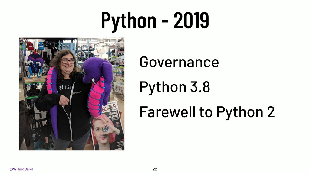 @WillingCarol Python - 2019 Governance Python 3...