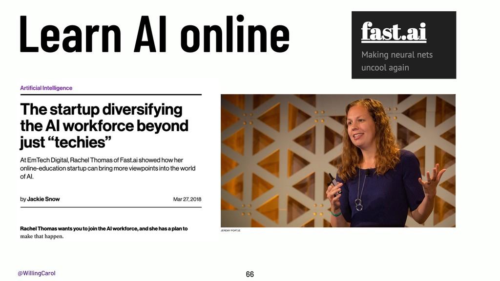 @WillingCarol Learn AI online 66
