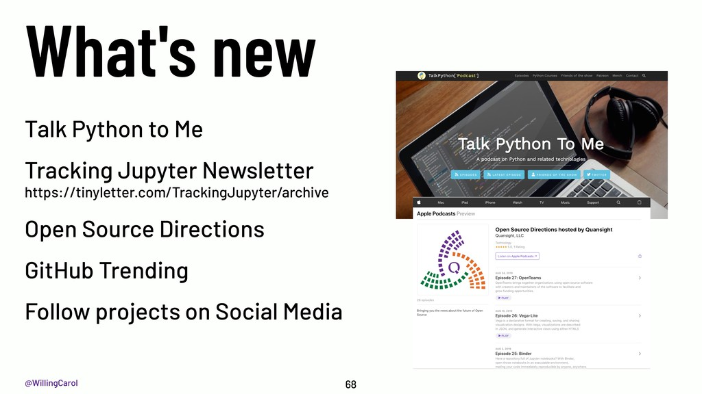 @WillingCarol What's new 68 Talk Python to Me T...