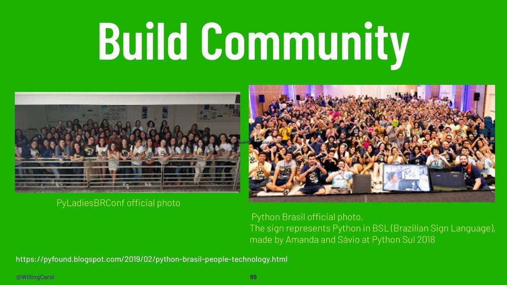 @WillingCarol Build Community 89 Python Brasil ...