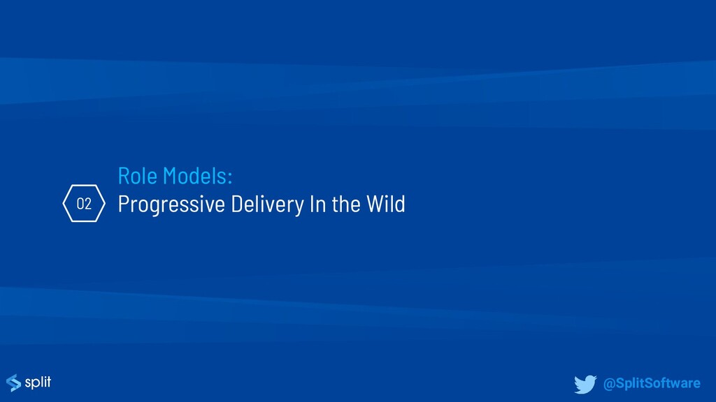 Role Models: Progressive Delivery In the Wild 0...