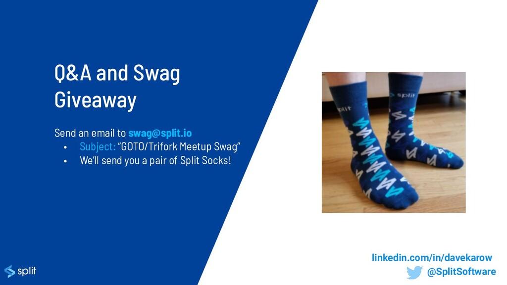 "Send an email to swag@split.io • Subject: ""GOTO..."