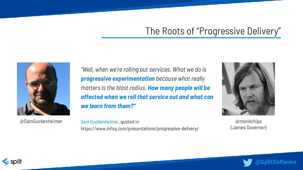 """The Roots of """"Progressive Delivery"""" """"Well, when..."""
