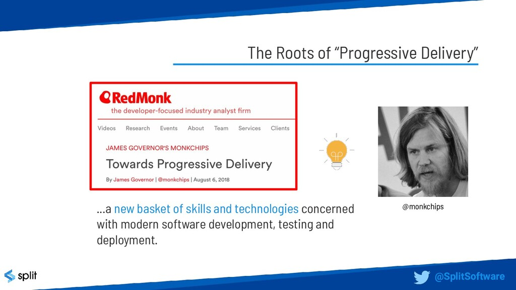 """The Roots of """"Progressive Delivery"""" @monkchips ..."""