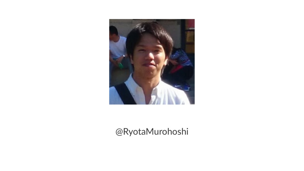 @RyotaMurohoshi