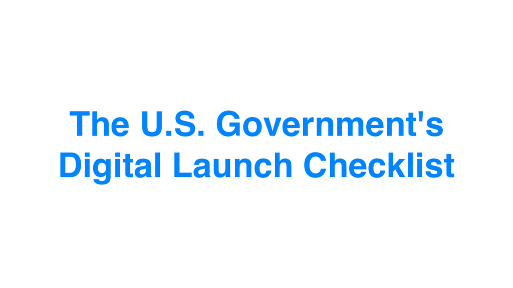 The U.S. Government's Digital Launch Checklist