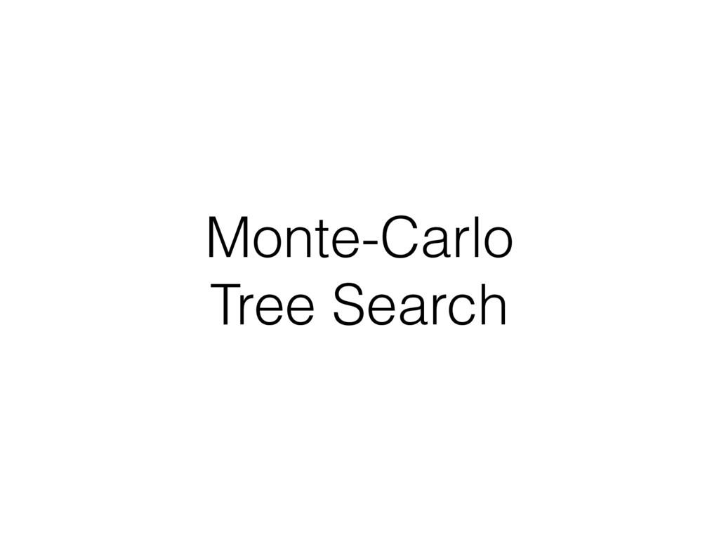 Monte-Carlo Tree Search