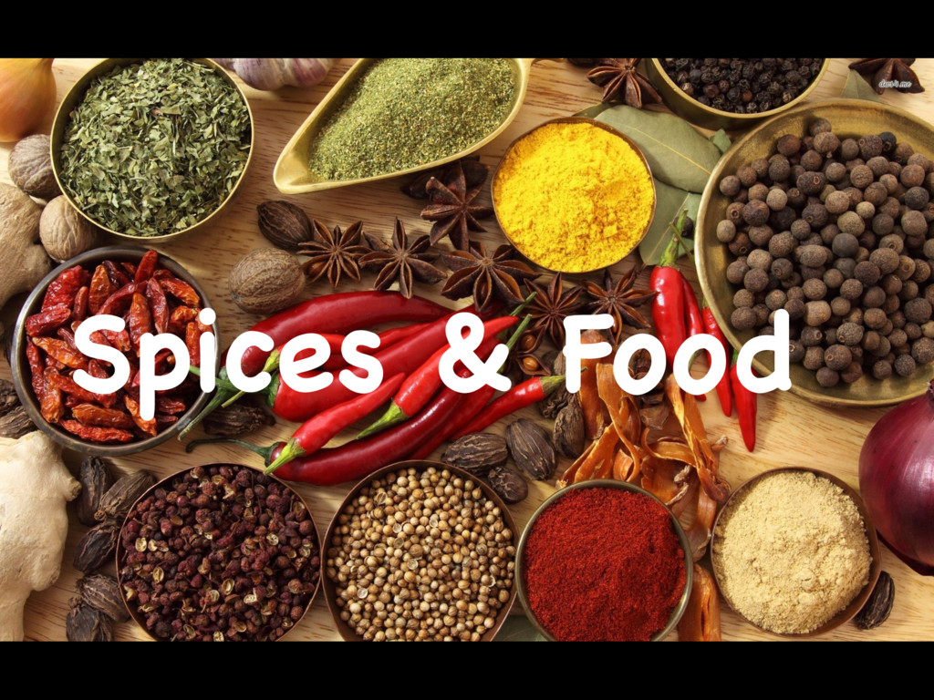 Spices & Food