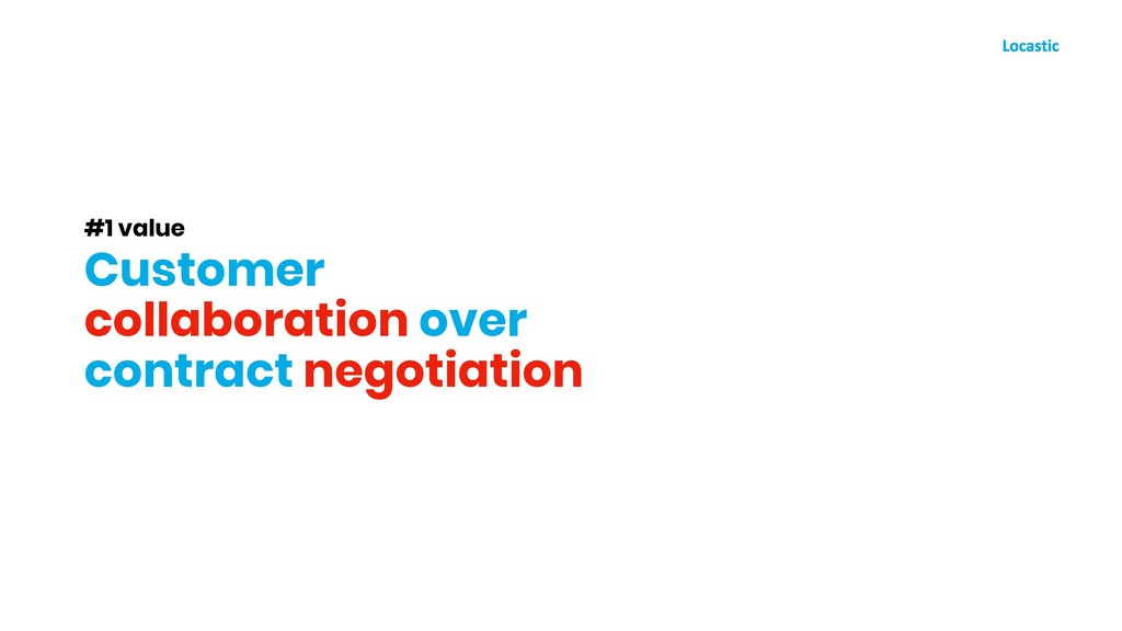#1 value Customer collaboration over contract n...