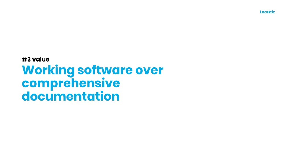 #3 value Working software over comprehensive do...