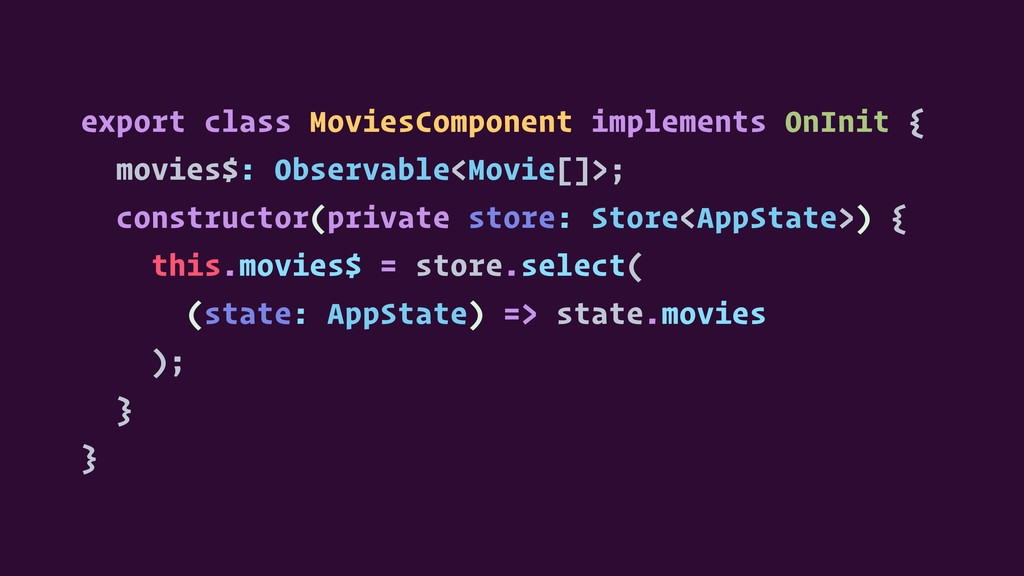 export class MoviesComponent implements OnInit ...
