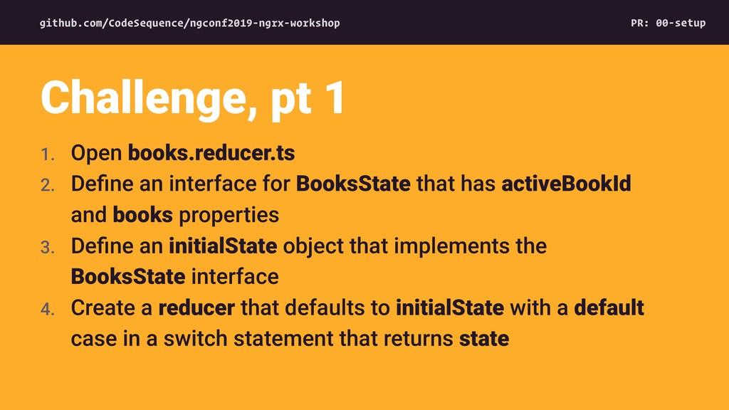 1. Open books.reducer.ts 2. Define an interface ...