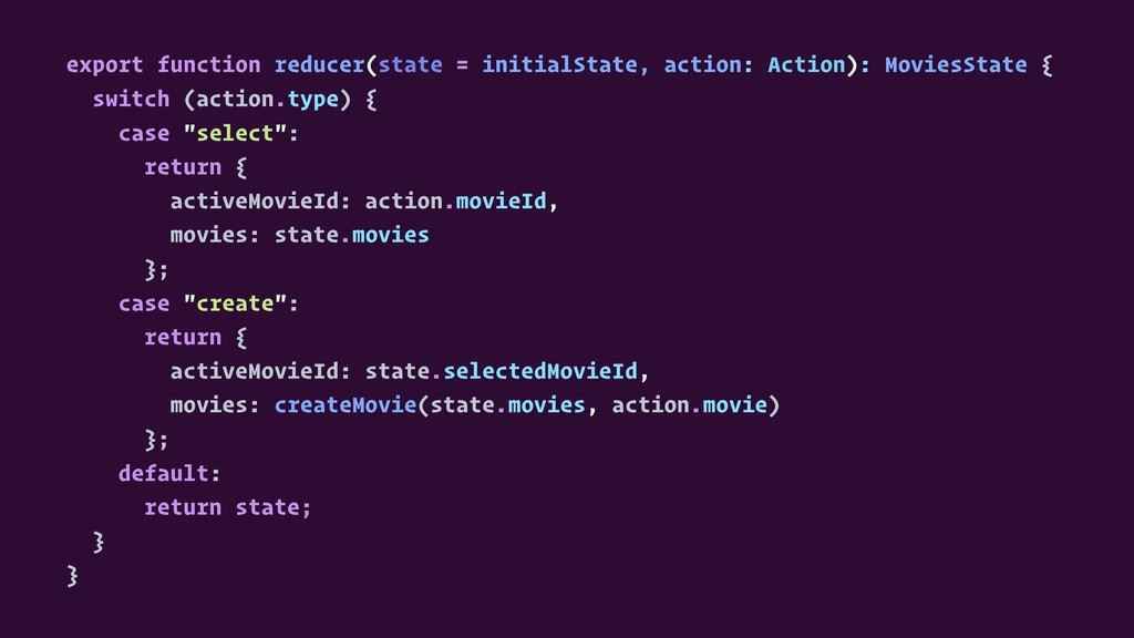 export function reducer(state = initialState, a...