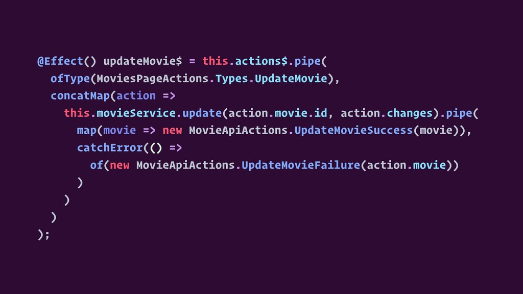 @Effect() updateMovie$ = this.actions$.pipe( of...