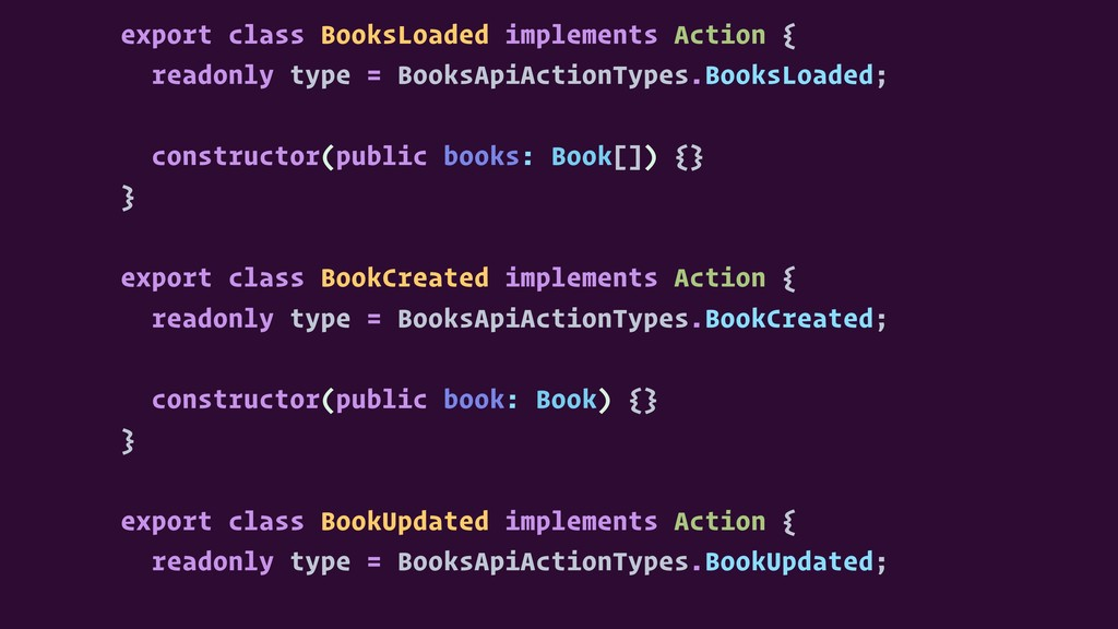 export class BooksLoaded implements Action { re...