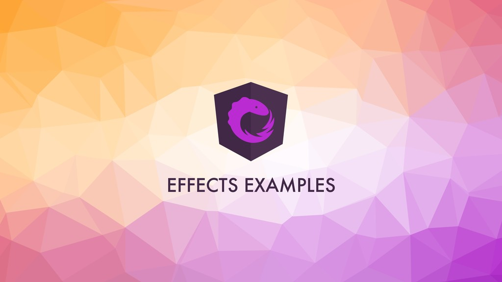 EFFECTS EXAMPLES