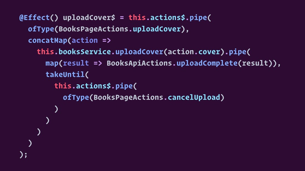 @Effect() uploadCover$ = this.actions$.pipe( of...