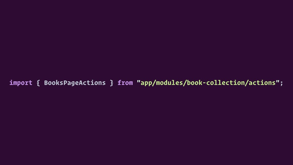"""import { BooksPageActions } from """"app/modules/b..."""