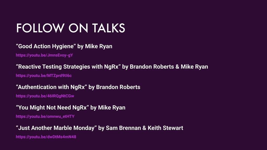 "FOLLOW ON TALKS ""Good Action Hygiene"" by Mike R..."